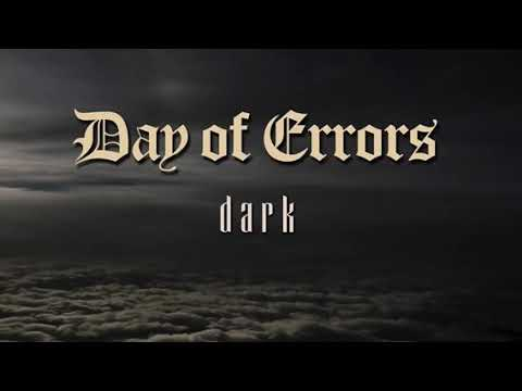 "Day Of Errors ""Dark"" Official Lyric Video"