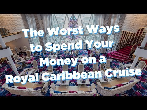 The WORST Ways To Spend Your Money On A Royal Caribbean Cruise