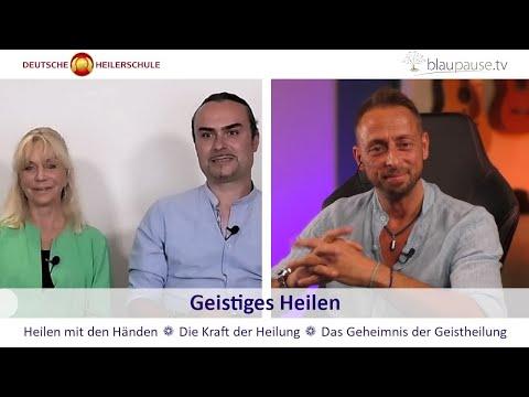 Geistiges Heilen - Deutsche Heilerschule - blaupause.tv