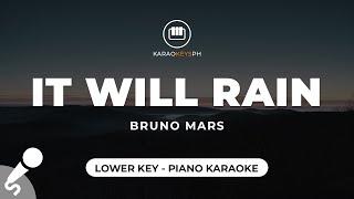It Will Rain - Bruno Mars (Lower Key - Piano Karaoke)