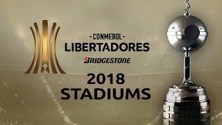 Copa Libertadores Stadiums 2018