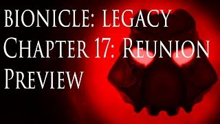 (Preview) Bionicle: Legacy, Chapter 17- Reunion