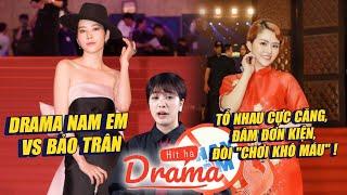 """Drama Nam Em - Bảo Trân: Tố cướp chồng, dọa kiện, đòi """"chơi khô máu"""" - Hít Hà Drama"""