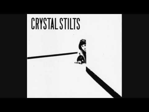 Crystal Stilts - The Sinking