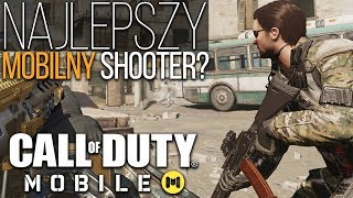 To najlepszy mobilny Shooter? - Call of Duty Mobile