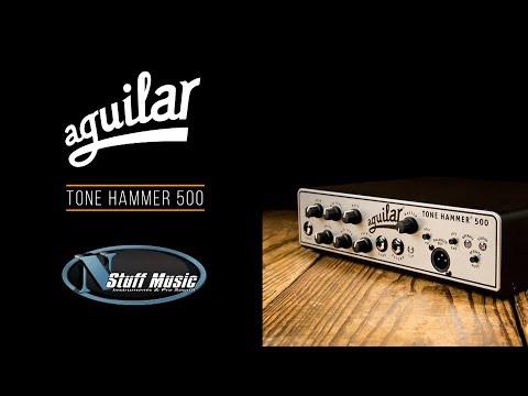 Aguilar Tone Hammer 500 Bass Head Review