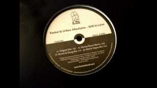 Paskal & Urban Absolutes - Still In Love (Original Mix)