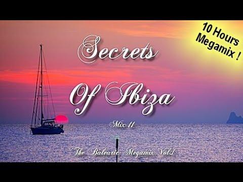 Secrets Of Ibiza - Mix 11 / The Balearic Megamix Vol.1 / 10 Hours Musica Del Mar