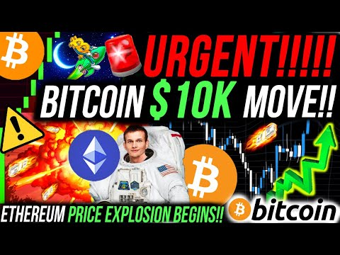 URGENT!!🚨 ETHEREUM ABOUT TO EXPLODE!!! BITCOIN $10,000 MOVE IN 2 DAYS!! ALTCOIN SEASON! BITCOIN NEWS