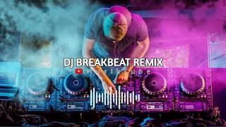 Gambar cover DJ PALING KEREN SEDUNIA | DJ BREAKBEAT REMIX TERBARU 2019