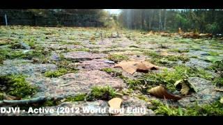 DJVI - Active (2012 World End Edit)