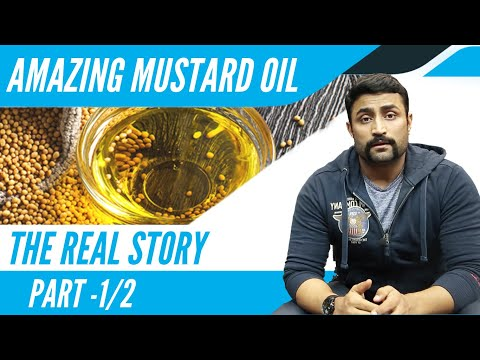 AMAZING MUSTARD OIL THE REAL STORY PART 1/2