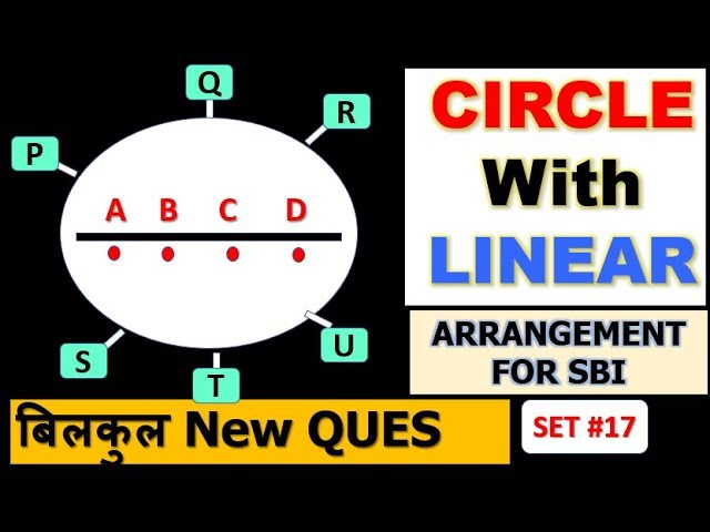 Circle with Linear Arrangement Part #17(बिलकुल New TYPE) Questions for SBI (IBPS) PO and CLERK EXAMS