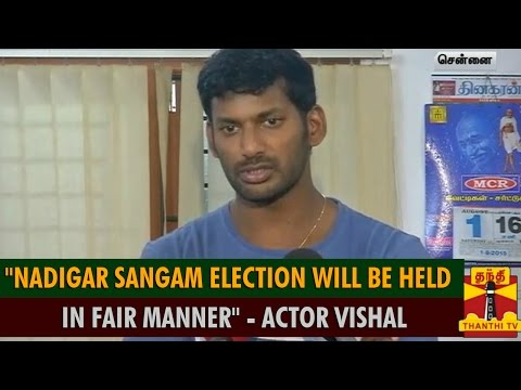Nadigar Sangam Election Will Be Held In Fair Manner : Actor Vishal - Thanthi TV