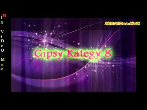 Gipsy Kategy 8 Celý album  Full