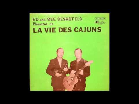 Ed And Bee Deshotels - Chantant, De La Vie Des Cajuns 1973 (Full Album)