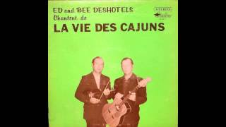Ed And Bee Deshotels - Chantant, De La Vie Des Cajuns 1973 (Full Album)