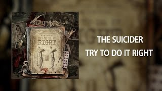 The Suicider - Try To Do It Right [Official Lyric Video]