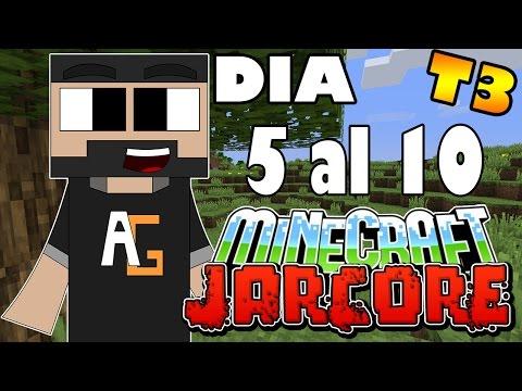 Minecraf Jarcore | T3 del dia 05 al 10