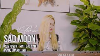 Piano Music popular Songs 2020 |  Sad Moon | Piano  Băng Tình