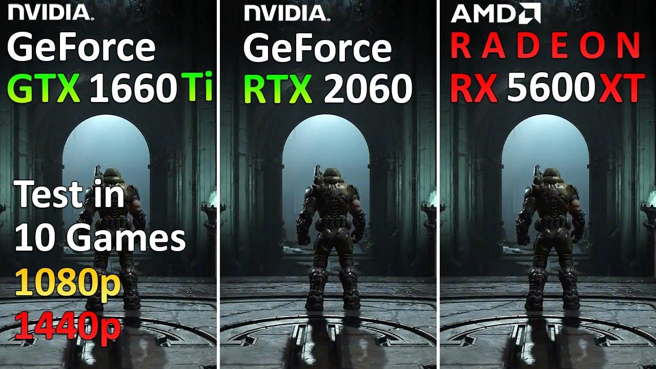 GTX 1660 Ti vs RTX 2060 vs RX 5600 XT - Test in 10 Games 1080p and 1440p