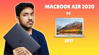 Macbook Air 2020 vs 2017 | Which one to buy in 2020? | Which is Better