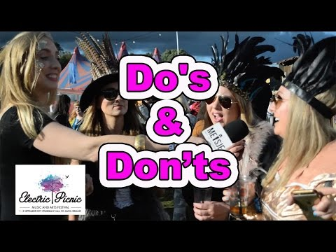 Festival Do's And Don'ts At Electric Picnic