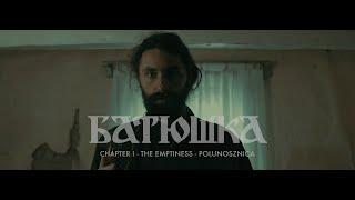 Batushka Chapter I The Emptiness Polunosznica Полунощница OFFICIAL VIDEO