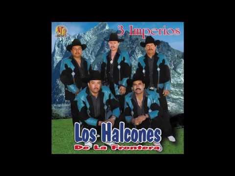 Los Halcones De La Frontera - El Llanero