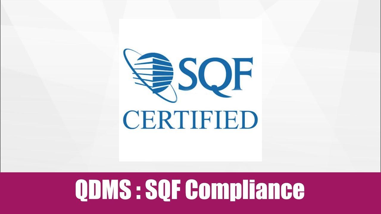 QDMS : SQF Compliance with Audit Management