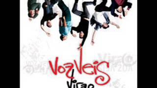 Voz Veis Virao ( para volver a comenzar) 5- 2002