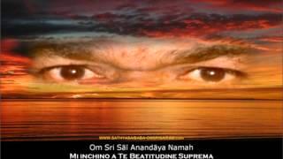 108 DIVINE NAMES of BHAGAVAN SRI SATHYA SAI BABA - 1 (con traduzione italiana)
