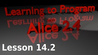 Alice Tutorial 2.4 Lesson 14.2 - Numeric Parameters