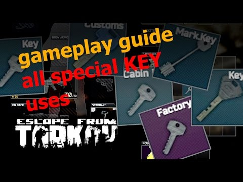 EFT [Alpha] Guide - all special Key uses - Escape from Tarkov