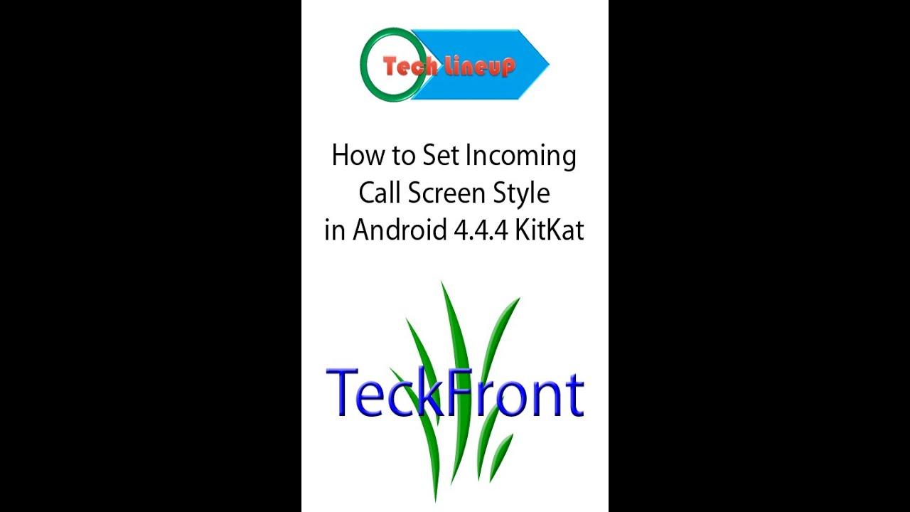 How to Set Incoming Call Screen Style in Android 4 4 4