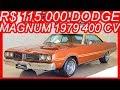 PASTORE R$ 115.000 #Dodge Magnum 1979 Marrom Sumatra MT4 aro 15 RWD 6.6 Stroker 402 V8 400 cv