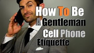 How To Be A Gentleman | Public Cell Phone Etiquette Thumbnail
