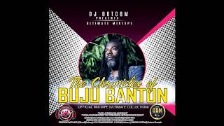 DJ DOTCOM PRESENTS THE CHRONICLES OF BUJU BANTON OFFICIAL MIXTAPE ULTIMATE COLLECTION