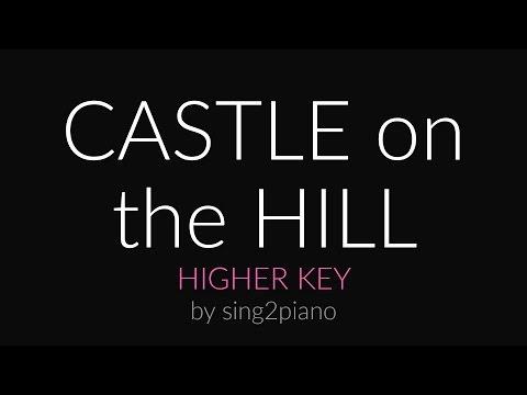 Castle on the Hill (Higher Piano Karaoke) Ed Sheeran