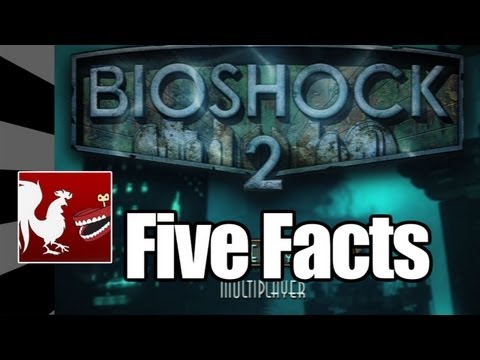 Five Facts – Bioshock 2