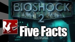 Five Facts - Bioshock 2 | Rooster Teeth