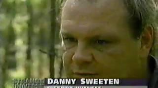 Texas Bigfoot - Danny Sweeten