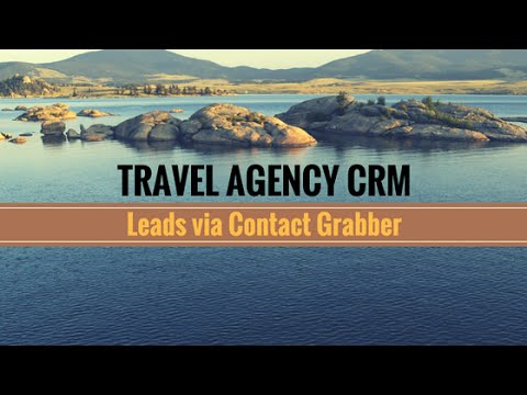 [HD] Travel Agency CRM: Leads via Contact Grabber