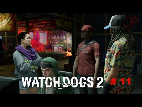 Watch Dogs 2 Gameplay 11 Mission Shanghaied
