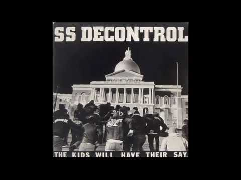 SS Decontrol - The Kids Will Have Their Say - 1982 [Full Album]