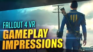 Fallout 4 VR Gameplay First impression with CaptainShack E3 2016