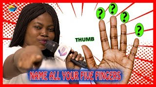Name All Your FINGERS | Street Quiz | Funny Videos | Funny African Videos | African Comedy |