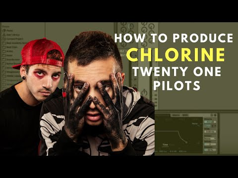 How to Produce: Twenty One Pilots - Chlorine