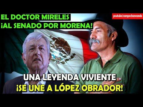 López Obrador ¡Invita al Doctor Mireles para el Senado! - Campechaneando