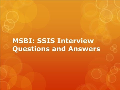 MSBI :SSIS Interview New Question And Answers - Tech Tutorials
